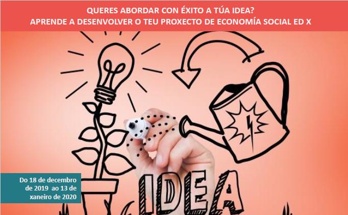 Aprende a desenvolver o teu proxecto de economía social Ed. X